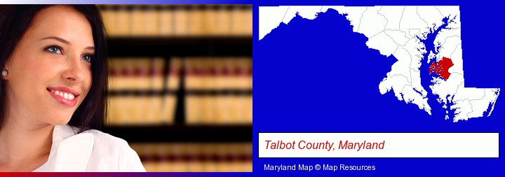 a young, female attorney in a law library; Talbot County, Maryland highlighted in red on a map