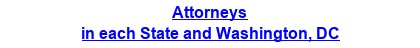 Attorneys in each State and Washington, DC